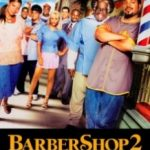 Перукарня 2: Знову в ділі / Barbershop 2: Back in Business (2004)