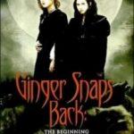 Народження перевертня / Ginger Snaps Back: The Beginning (2004)