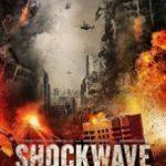 Ударна хвиля / Shockwave (2017)
