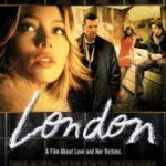 Лондон / London (2005)
