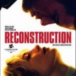 Реконструкція / Reconstruction (2003)