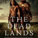 Мертві землі / The Dead Lands (2014)
