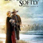 Любов приходить тихо / Love Comes Softly (2003)