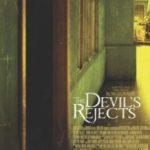 Вигнані дияволом / The Devil's Rejects (2005)