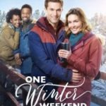 Один зимовий уїк-енд / One Winter Weekend (2018)