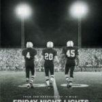 В променях слави / Friday Night Lights (2004)