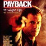 Розплата: Режисерська версія / Payback: Straight Up (2006)