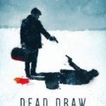 Жеребкування смерті / Dead Draw (2016)