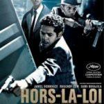 Поза законом / Hors-la-loi (2010)