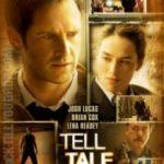 Викривач / Tell-Tale (2009)