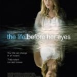 Миті життя / The Life Before Her Eyes (2007)