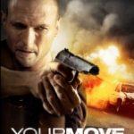 Твій хід / Your Move (2017)