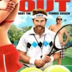 Гарі, тренер з тенісу / Balls Out: Gary the Tennis Coach (2009)