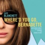 Куди ти пропала, Бернадетт? / Where'd You Go, Bernadette (2019)