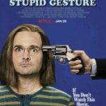 Дурний і безглуздий жест / A Futile and Stupid Gesture (2018)