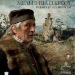 Млин і хрест / The Mill and the Cross (2011)