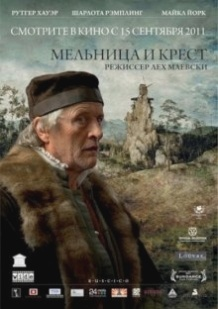 Млин і хрест / The Mill and the Cross (2011)