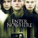 Вхід в нікуди / Enter Nowhere (2011)