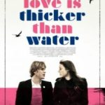 Любов густіше за воду / Love Is Thicker Than Water (2016)