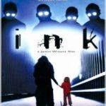 Інк / Ink (2009)