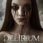 Деліріум / Delirium (2018)
