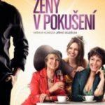 Жінки в спокусі / Zeny v pokuseni (2010)