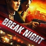 Зломщики / Break Night (2017)