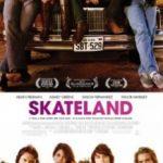 Скейтленд / Skateland (2010)