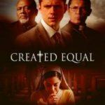 Створені рівними / Created Equal (2018)
