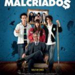 Невиховані / Malcriados (2016)