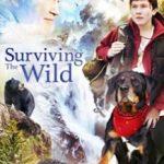 Виживання в дикій природі / Surviving the Wild (2018)