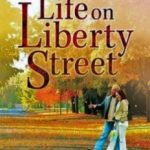 Життя на вулиці Ліберті / Life on Liberty Street (2004)
