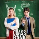 Класний чин / Перший в класі / Class Rank (2017)