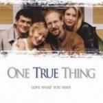 Істинні цінності / One True Thing (1998)