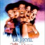 Доктор Джекілл і Міс Хайд / Dr. Jekyll and Ms. Hyde (1995)