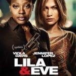 Ліла і Єва / Lila & Eve (2015)