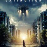 Вимирання / Захід цивілізації / Extinction (2018)