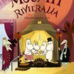 Мумітролі на Рив'єрі / Muumit Rivieralla (2014)