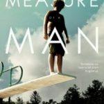 Міра людини / Measure of a Man (2018)