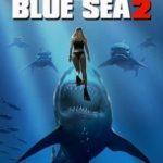 Глибоке синє море 2 / Deep Blue Sea 2 (2018)