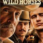 Дикі коні / Wild Horses (2015)