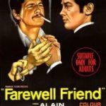 Прощай, друже / Adieu l'ami (1968)