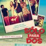Твоє бікіні в моїй валізі / Solo para dos (2013)