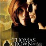 Афера Томаса Крауна / The Thomas Crown Affair (1999)