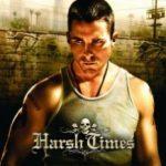 Круті часи / Harsh Times (2005)
