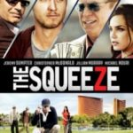 Тиск / The Squeeze (2015)
