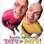 Пахви з корицею, Тату і Пату! / Kanelia kainaloon, Tatu ja Patu! (2016)