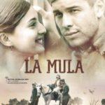 Мул / La mula (2013)