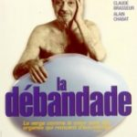 Стан паніки / La débandade (1999)