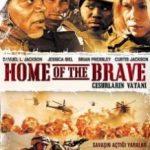 Дім хоробрих / Home of the Brave (2006)